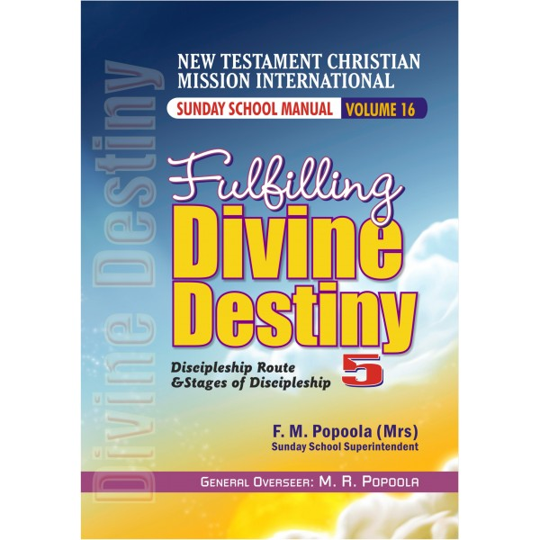 Fulfilling Divine Destiny 5